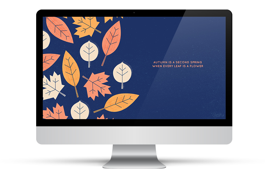 Autumn is a second spring where every leaf is a flower. Love this free wallpaper!